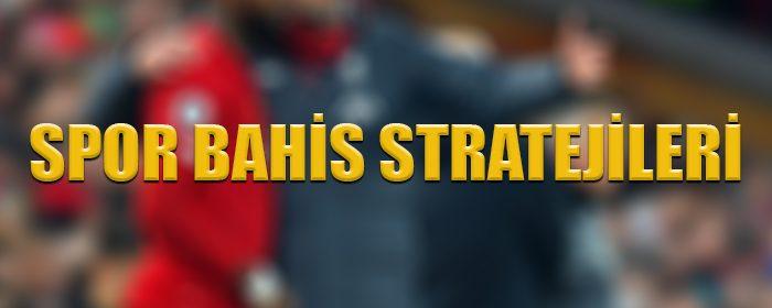 Spor bahis stratejileri