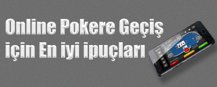 Online poker için en faydalı ipuçları
