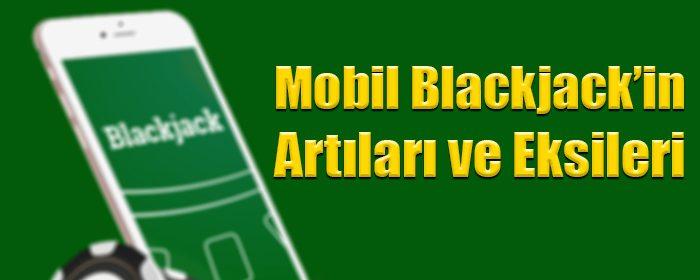 Mobil blackjack oynamanın artıları ve eksileri